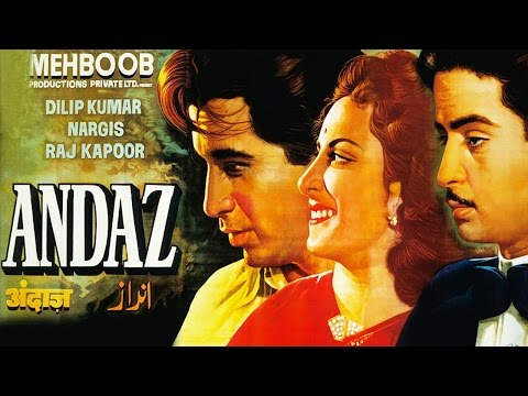 Andaz (1949) Hindi Full Movie | Dilip Kumar, Raj Kapoor, Nargis| Hindi Classic Movies