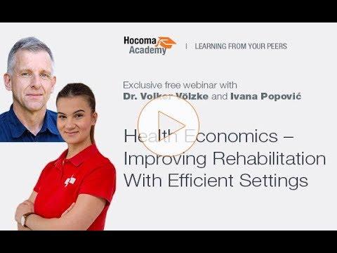 Webinar: Health Economics - Improving Rehabilitation With Efficient Settings