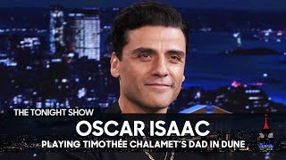 Oscar Isaac Bonded with Timothée Chalamet on the Set of Dune | The Tonight Show