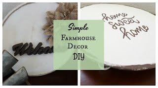 Simple Farmhouse Decor DIY's