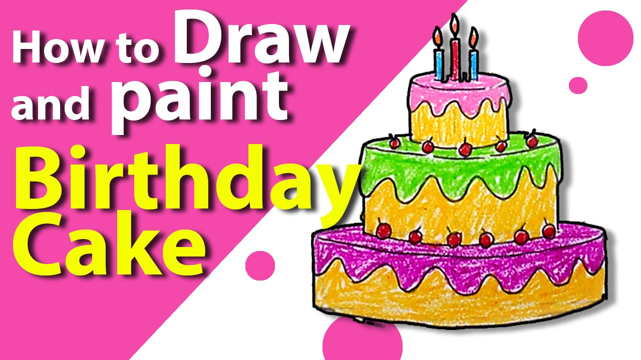 How To Draw A Birthday Cake Easy Step By Step For Kids Cute