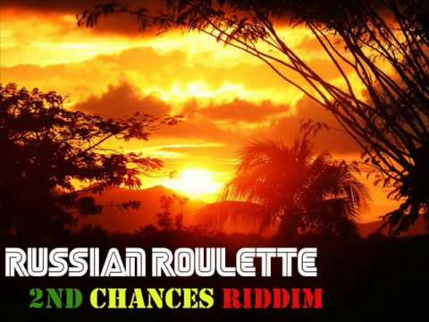 2nd Chances Riddim mix by Russian Roulette