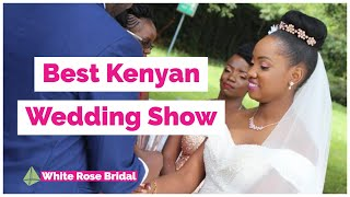 Best Kenyan wedding Show 2019 Job and Lynette at Marula Manor Karen