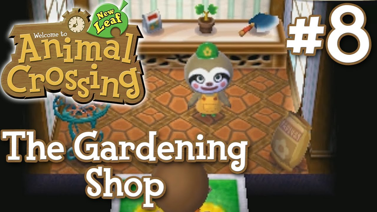 Let\'s Play Animal Crossing New Leaf - #8 - The Gardening Shop (1080p ...