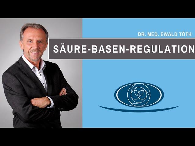 Säure Basen Regulation von Dr. Ewald Töth®