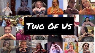 Louis Tomlinson - Two of Us (FAN VIDEO) Video