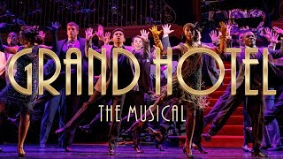 Grand Hotel, The Musical at New York City Center