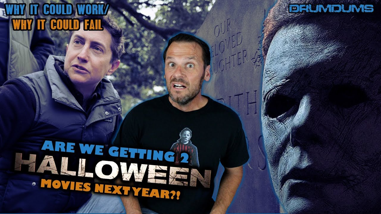 Halloween 2020 Fail Halloween 20202 Movies?! Why It Could Work/Why It Could Fail