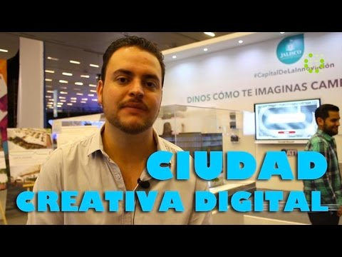 Guadalajara, Silicon Valley de Latinoamerica - Campus Party #CPMX7