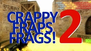 �������� ���� crappy-fraps-frags 2! ������