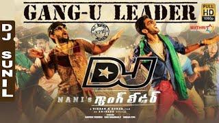 Gangu Leader Dj Song || Nani's Gang leader Dj Songs || DJ RoadShow Dance Mix || Master DJ SUNIL KPM