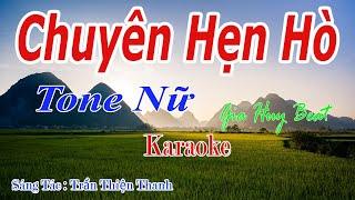 Chuyện Hẹn Hò - Karaoke - Tone Nữ - Nhạc Sống - gia huy beat