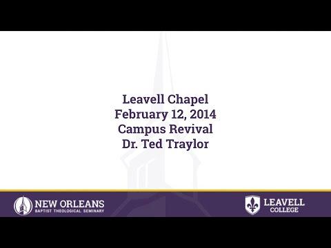 2/12/2014 - Dr. Ted Traylor, Pastor; Olive Baptist Church, Pensacola, Florida  - Campus Revival
