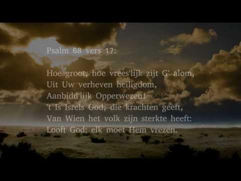 Psalm 68 vers 10 en 17 - Geloofd zij God met diepst ontzag