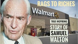 Rags to riches (EP 1) | Samuel Walton s inspiring story | Walmart