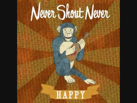 Nevershoutnever - Happy - w/ lyrics