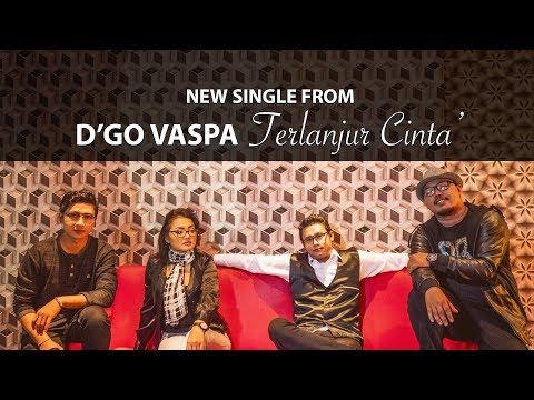"D""GO VASPA Feat Lena - Terlanjur Cinta (Video Lirik)"