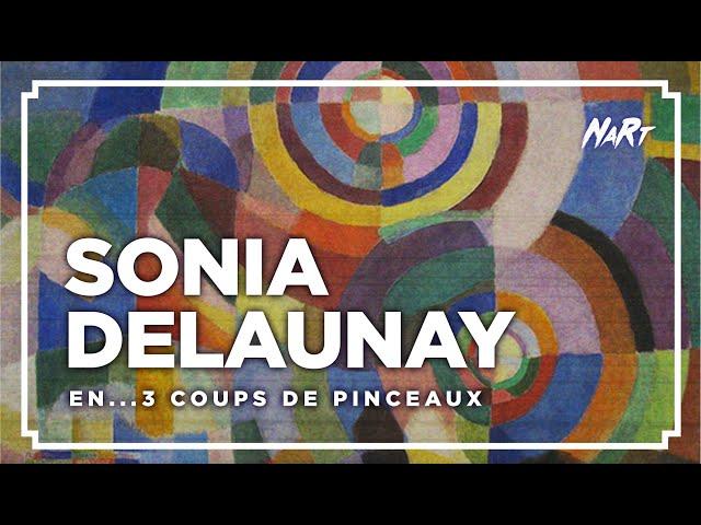 3 coups de pinceau : SONIA DELAUNAY