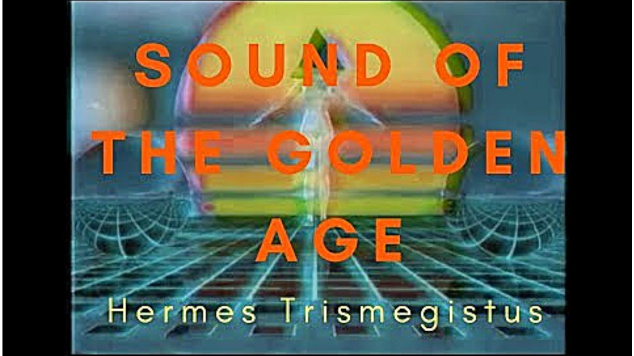Sound of the Golden Age 432hz // Hermes Trismegistus