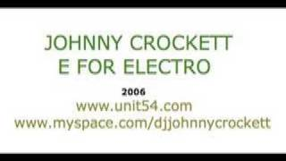 "JOHNNY CROCKETT ""E FOR ELECTRO"" (Hi_Tack"