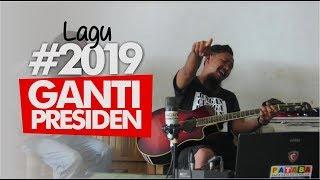 LAGU GANTI PRESIDEN  #2019 | JACK PATABA 2018 MP3