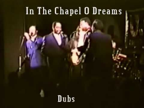 Dubs--In The chapel Of Dreams