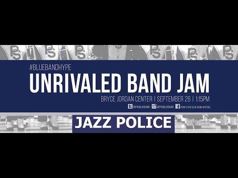 Penn State Band Jam: Jazz Police.