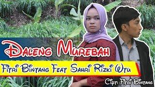 [6.05 MB] Daleng murebah-Lagu Gayo Terbaru 2019 I Sahri Rizki Ft Fitri Bintang