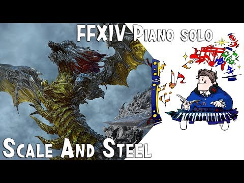 Final Fantasy XIV : Stormblood - Scale and Steel ( Shinryu's theme ) for piano solo . Arr.by Terry:D