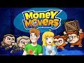 Money Movers Gameplay