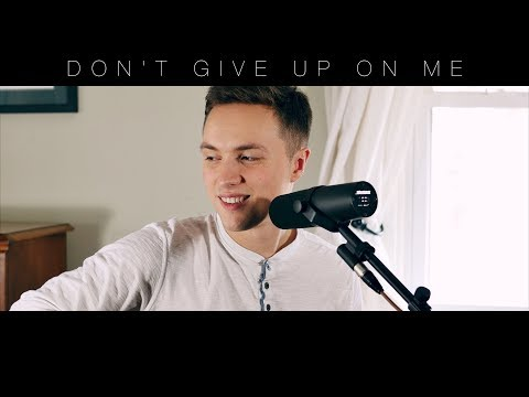 Don't Give Up On Me - Andy Grammer - Acoustic Cover - from the film Five Feet Apart