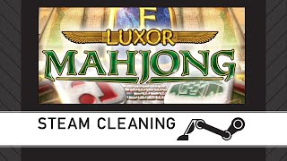 Steam Cleaning - LUXOR: Mah Jong