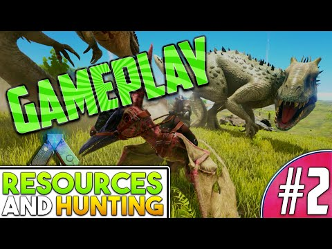 "Ark Survival Evolved:Gameplay Livestream ""The Island"" - #2 Resources & Hunting"
