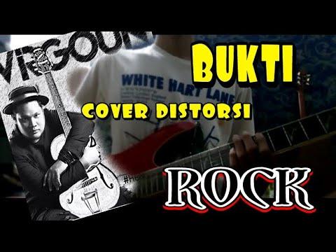 Virgoun-Bukti Cover distorsi/Rock
