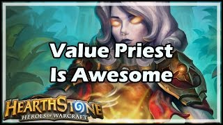 [Hearthstone] Value Priest Is Awesome