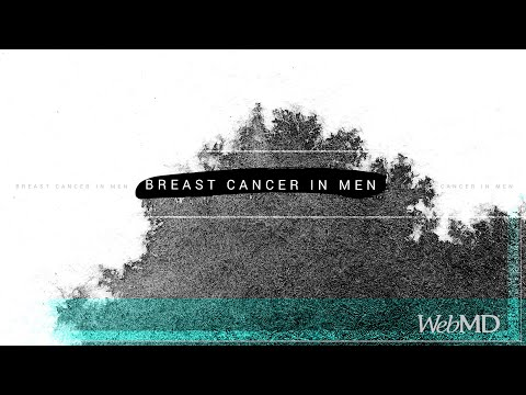 The Basics: Breast Cancer In Men | WebMD
