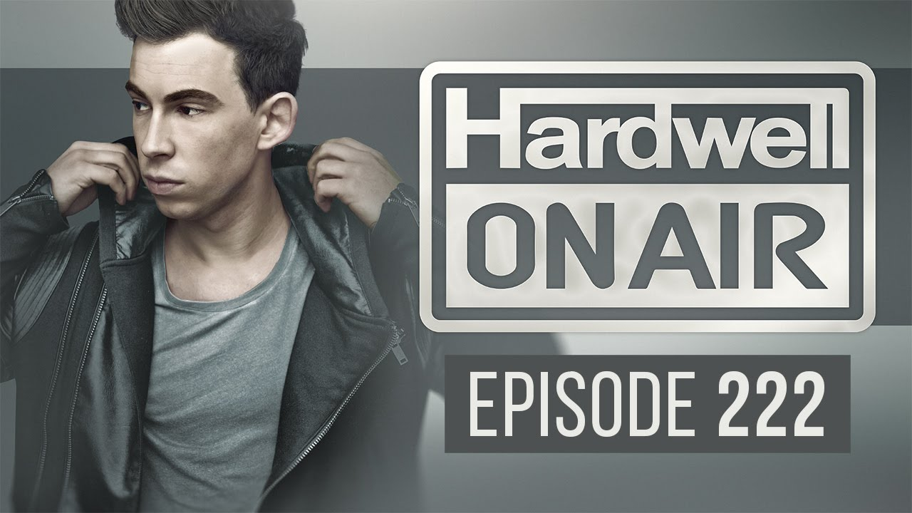Page 1 | Hardwell On Air 222. Topic published by DjMaverix in Mixset and Podcast (Music Floor).