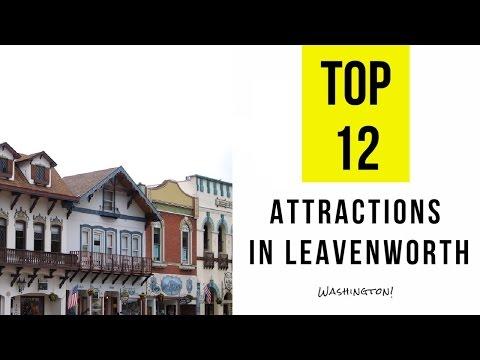 Top 12. Best Tourist Attractions in Leavenworth - Washington