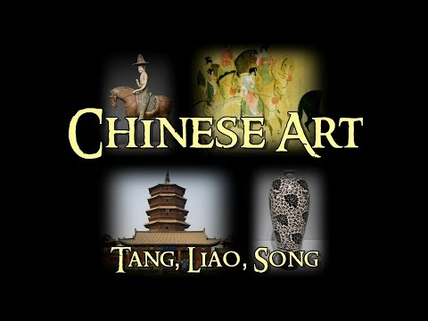 Chinese Art - 4 Tang, Liao and Song