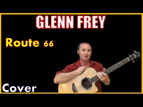 Route 66 Cover by Glenn Frey