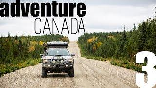 adventure CANADA: Part 3