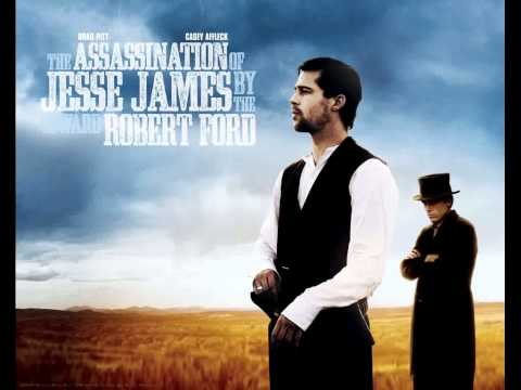 The assassination of Jesse James by the coward Robert Ford OST  ( What must be done )