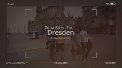 ZONA 84 // Tag 9: Dresden
