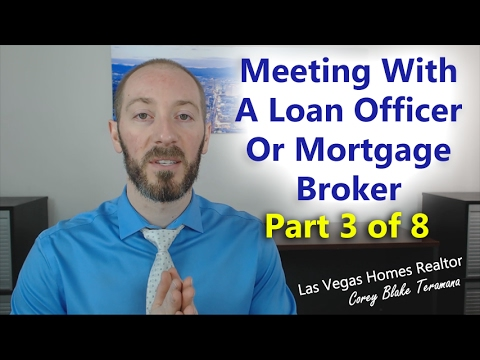 Meeting with a Mortgage Broker or Loan Officer - Las Vegas Homes Realtor Corey Blake Teramana ...