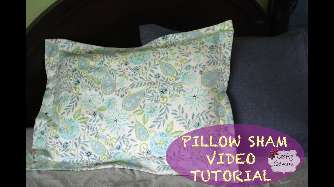 Pillow Sham Patterns Free: How to make a Pillow Sham  DIY Tutorial & Giveaway   YouTube,