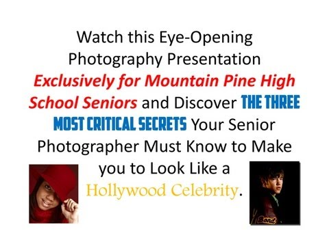 3 Critical Secrets Mountain Pine High School Seniors Must Know about Photography avi