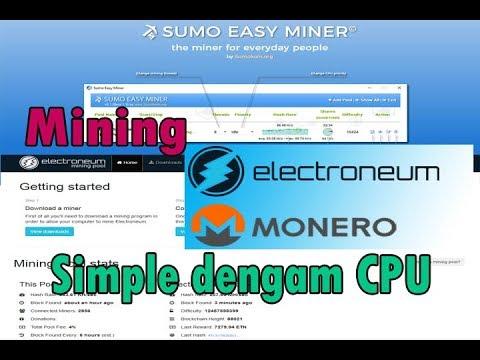 Cara Mining Electroneum / monero dengan sumo easy miner mengunakan cpu |  Bahasa Indonesia