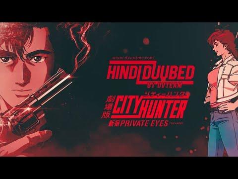 Download City Hunter Movie Hindi Dub (Download from dvanime.com)