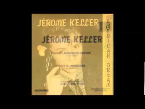 Jerome Keller - American Dream (1984)