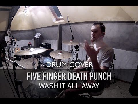 Five Finger Death Punch - Wash It All Away | Quentin Brodier (Drum Cover)